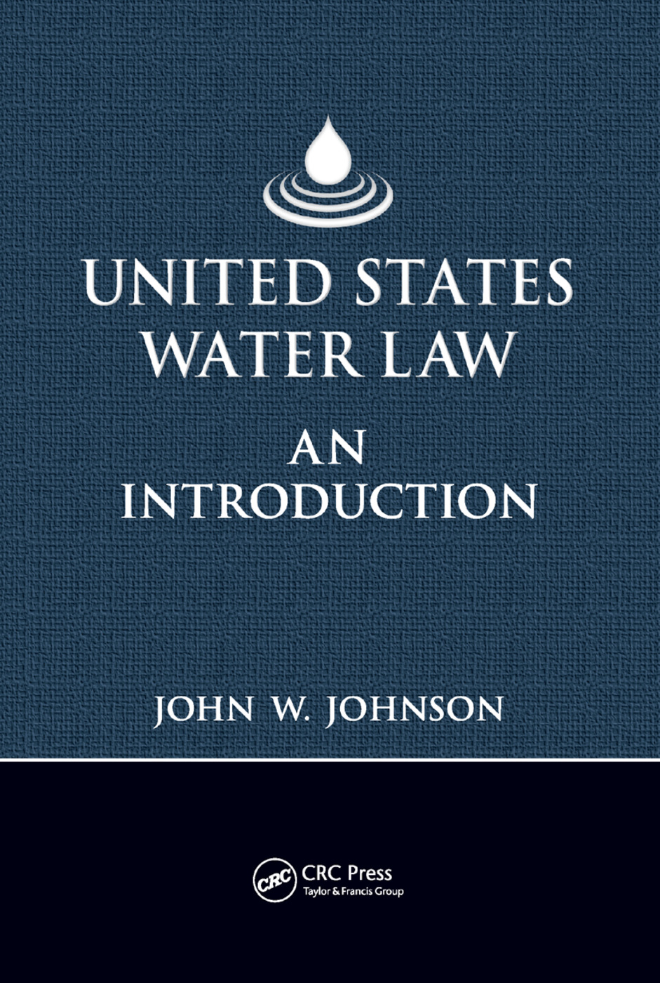 United States Water Law: An Introduction, 1st Edition (Paperback) book cover