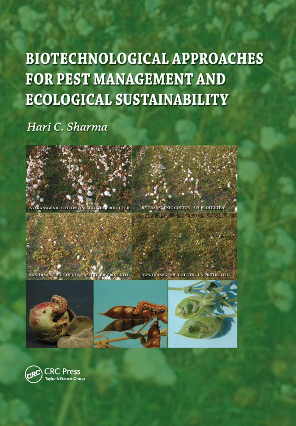 Biotechnological Approaches for Pest Management and Ecological Sustainability: 1st Edition (Paperback) book cover