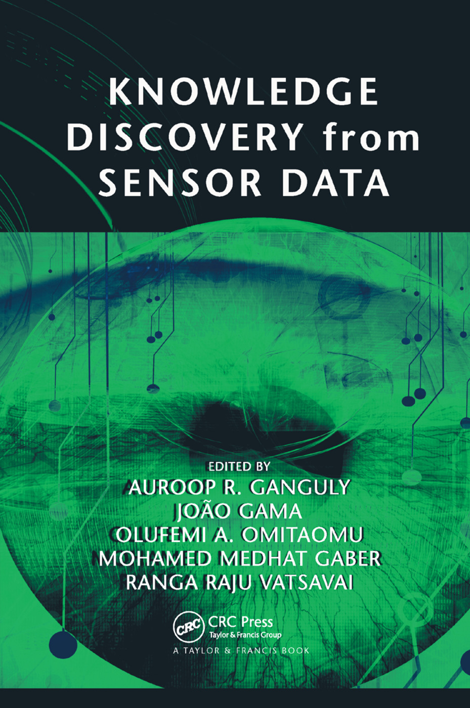 Knowledge Discovery from Sensor Data: 1st Edition (Paperback) book cover