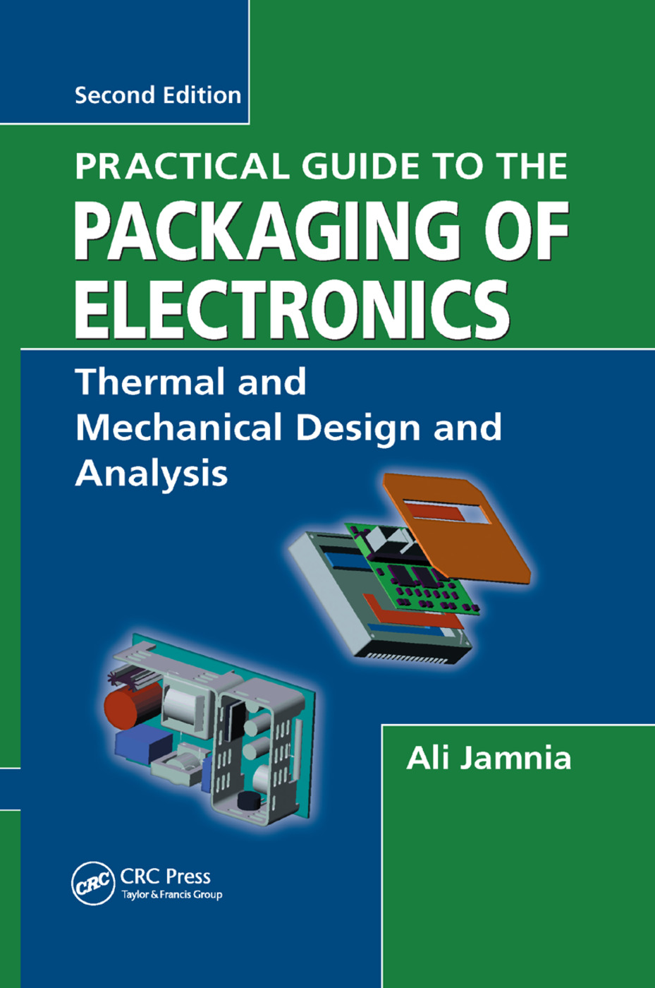 Practical Guide to the Packaging of Electronics: Thermal and Mechanical Design and Analysis, 2nd Edition (Paperback) book cover
