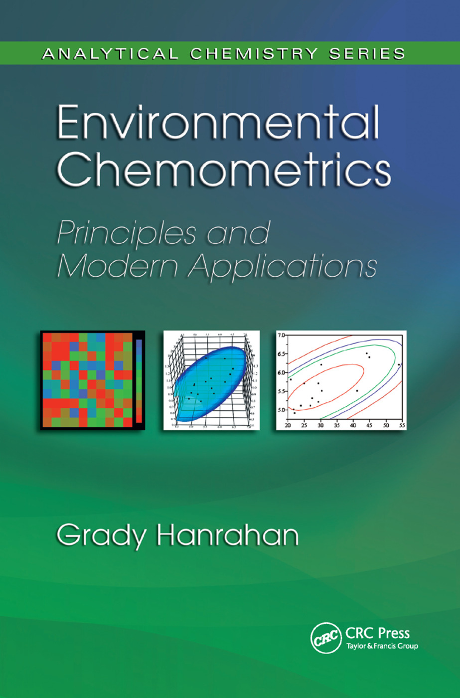 Environmental Chemometrics: Principles and Modern Applications, 1st Edition (Paperback) book cover