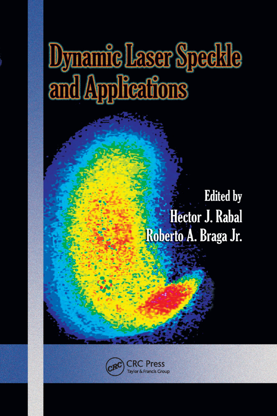 Dynamic Laser Speckle and Applications: 1st Edition (Paperback) book cover