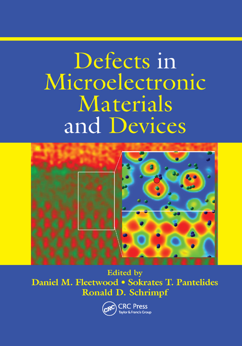 Defects in Microelectronic Materials and Devices: 1st Edition (Paperback) book cover