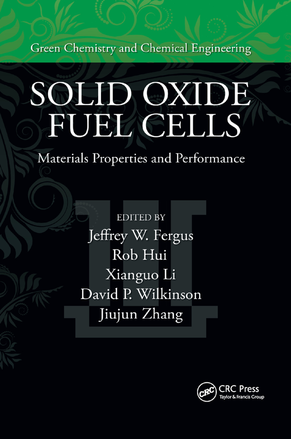 Solid Oxide Fuel Cells: Materials Properties and Performance, 1st Edition (Paperback) book cover