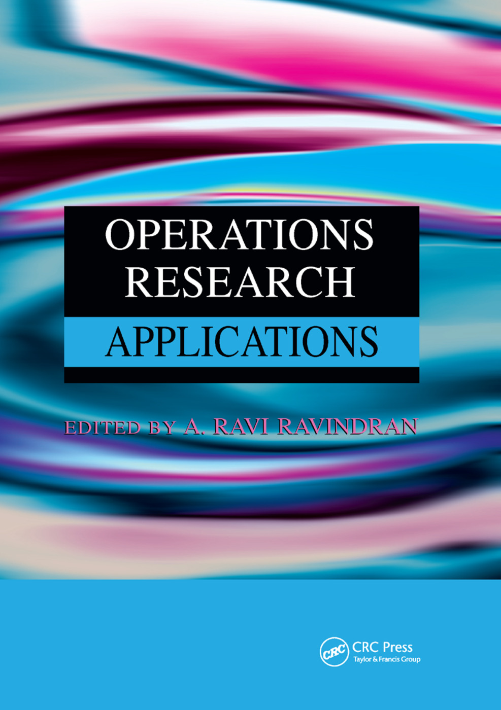 Operations Research Applications: 1st Edition (Paperback) book cover