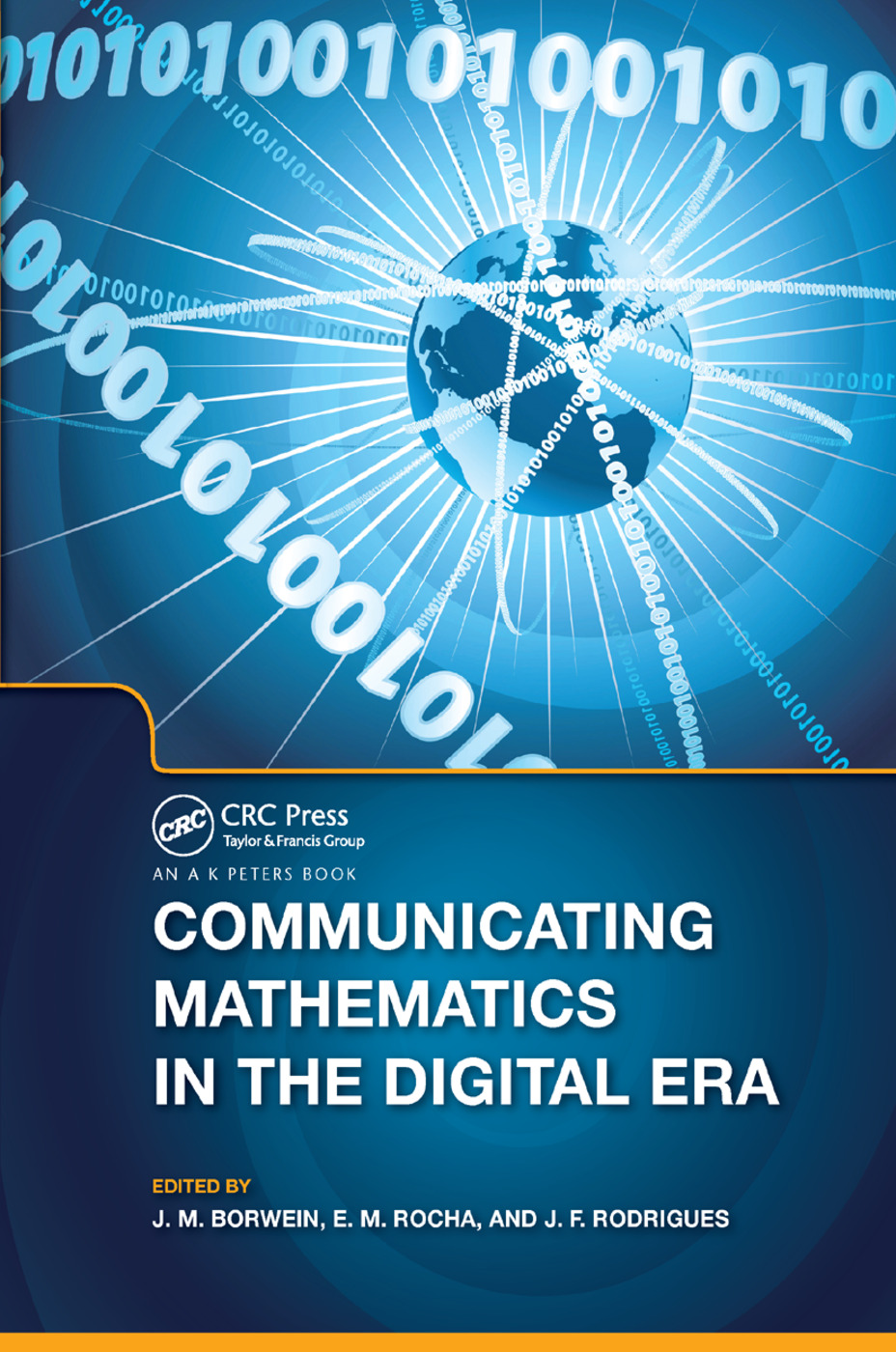 Communicating Mathematics in the Digital Era: 1st Edition (Paperback) book cover