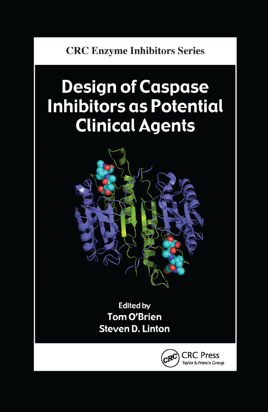 Design of Caspase Inhibitors as Potential Clinical Agents: 1st Edition (Paperback) book cover