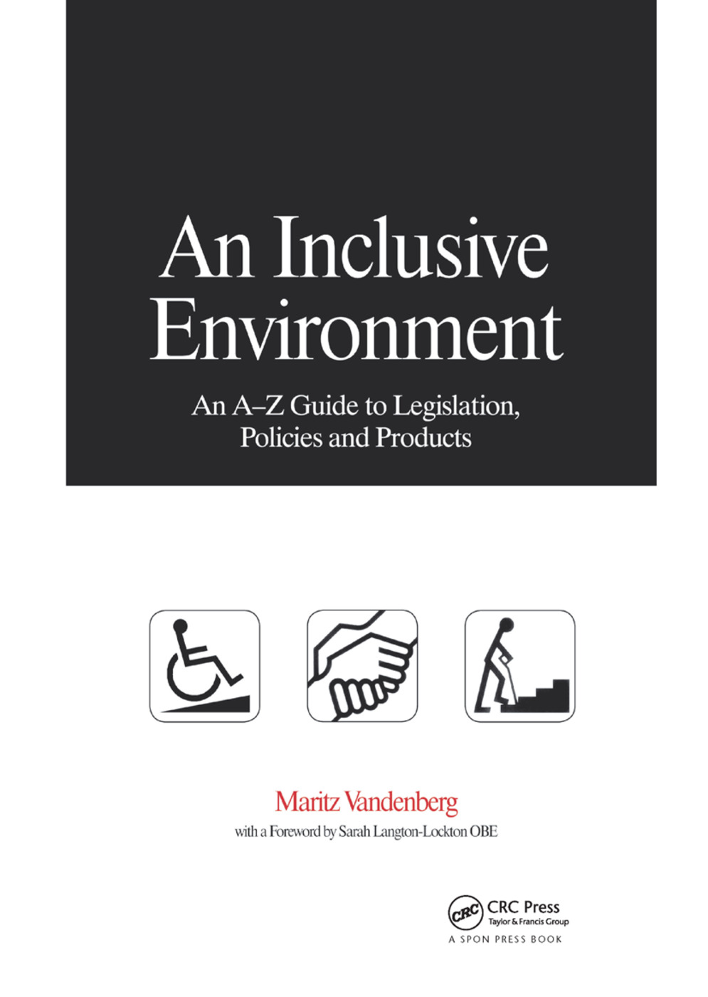 An Inclusive Environment: 1st Edition (Paperback) book cover