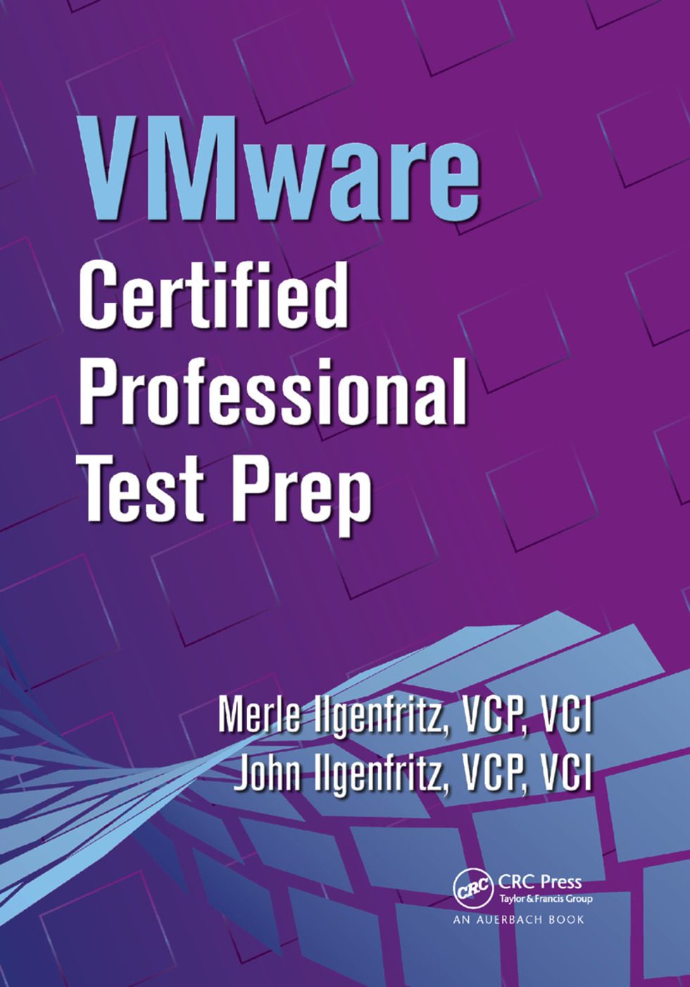 VMware Certified Professional Test Prep: 1st Edition (Paperback) book cover