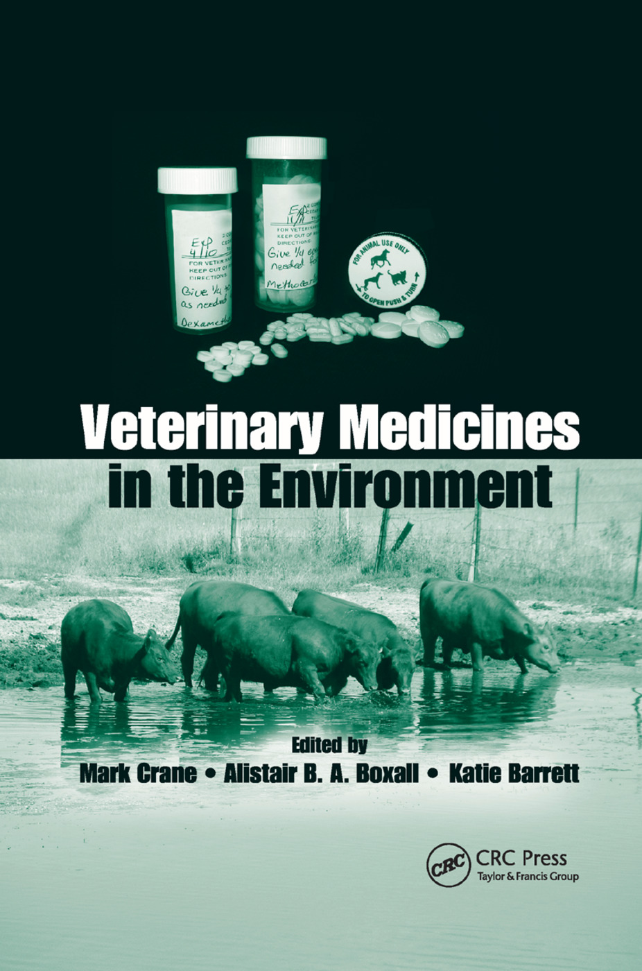 Veterinary Medicines in the Environment: 1st Edition (Paperback) book cover