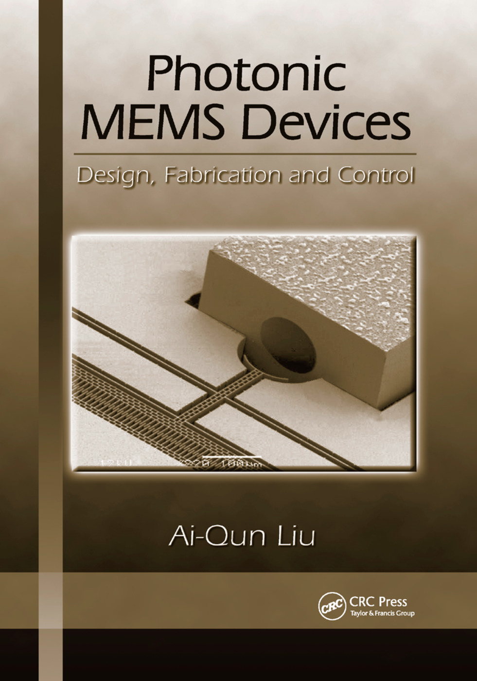 Photonic MEMS Devices: Design, Fabrication and Control, 1st Edition (Paperback) book cover