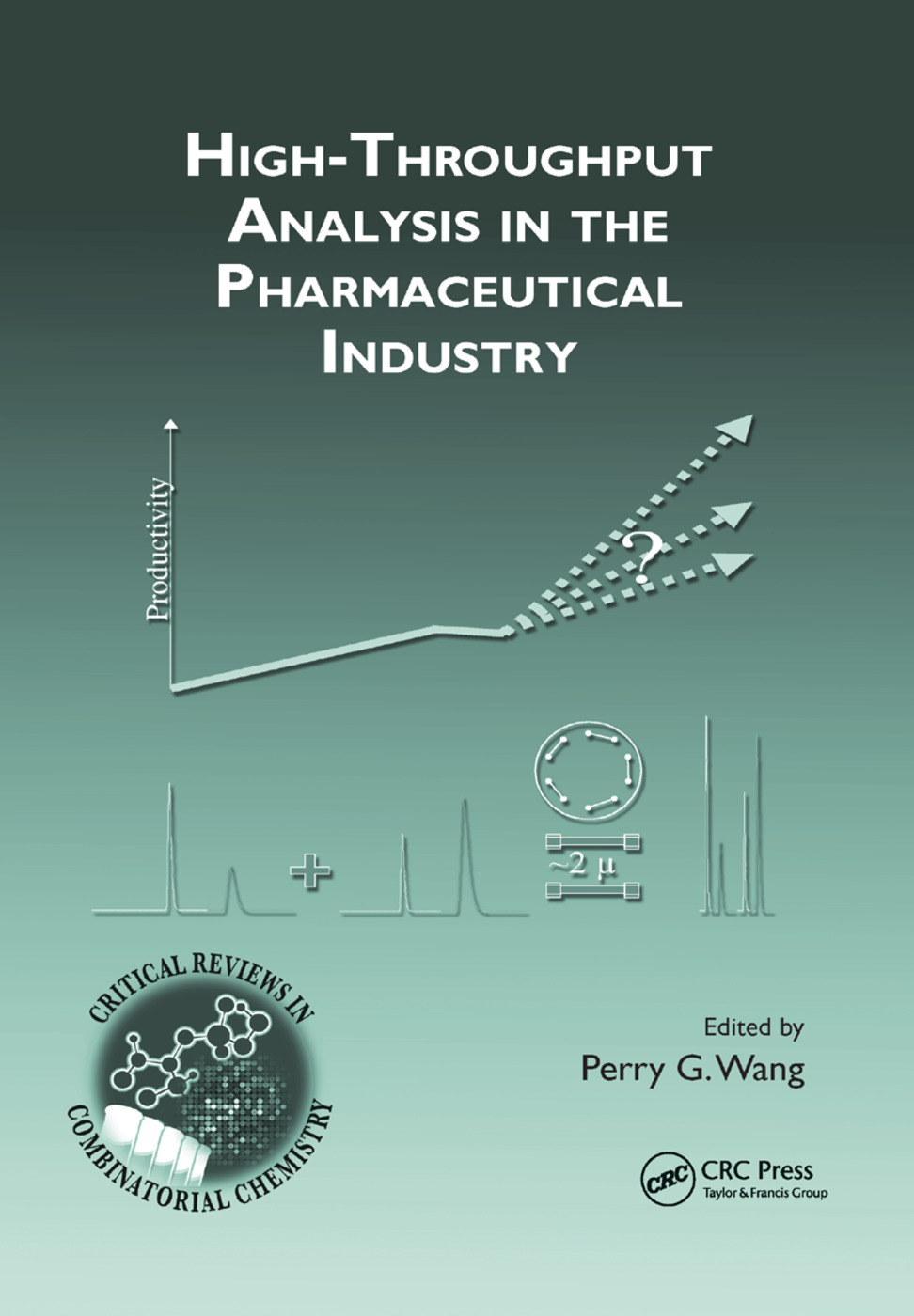 High-Throughput Analysis in the Pharmaceutical Industry: 1st Edition (Paperback) book cover