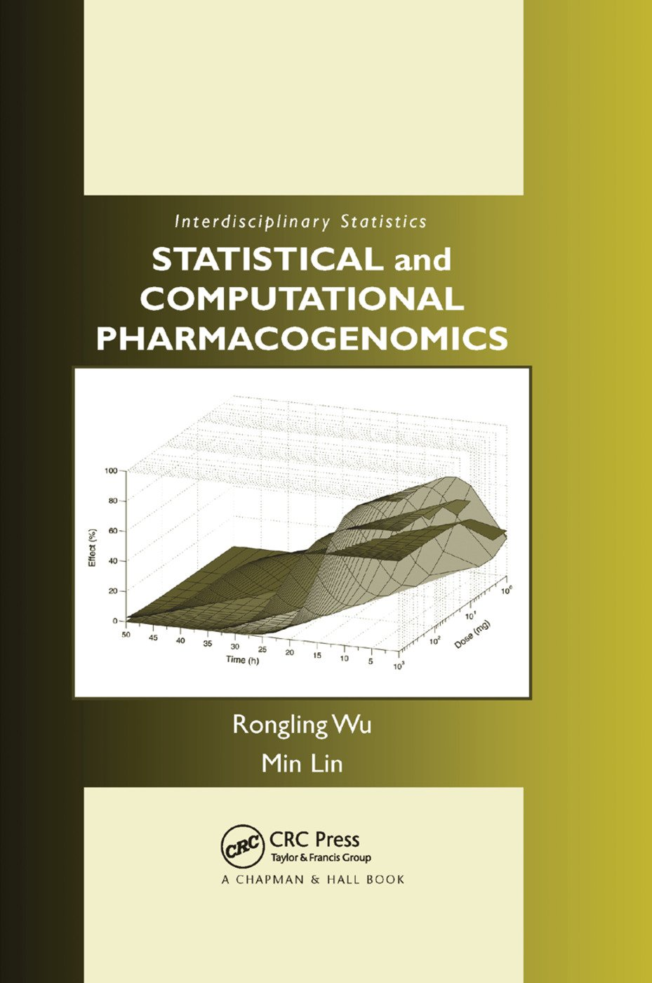 Statistical and Computational Pharmacogenomics: 1st Edition (Paperback) book cover