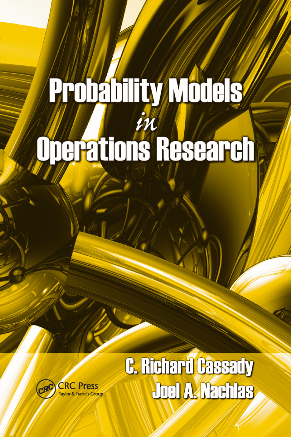 Probability Models in Operations Research: 1st Edition (Paperback) book cover