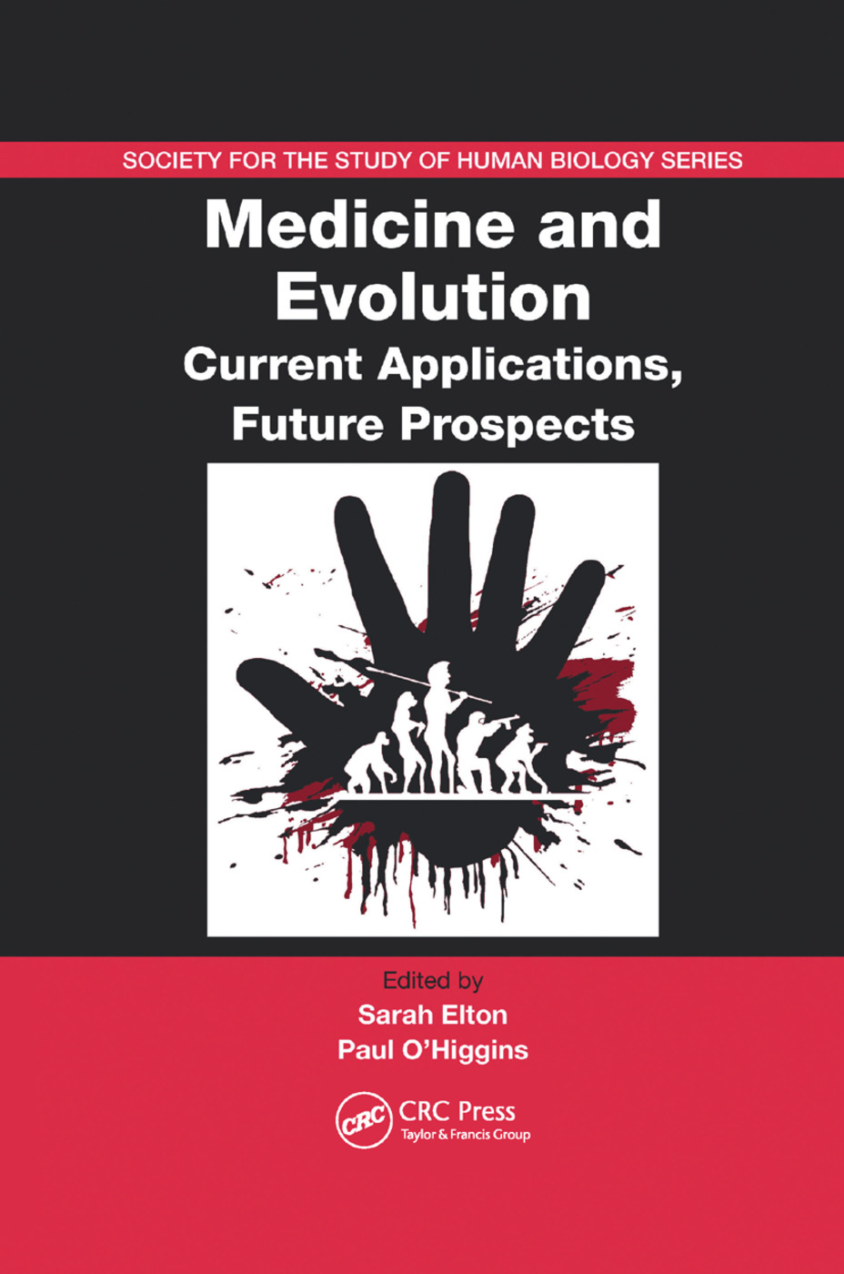 Medicine and Evolution: Current Applications, Future Prospects, 1st Edition (Paperback) book cover