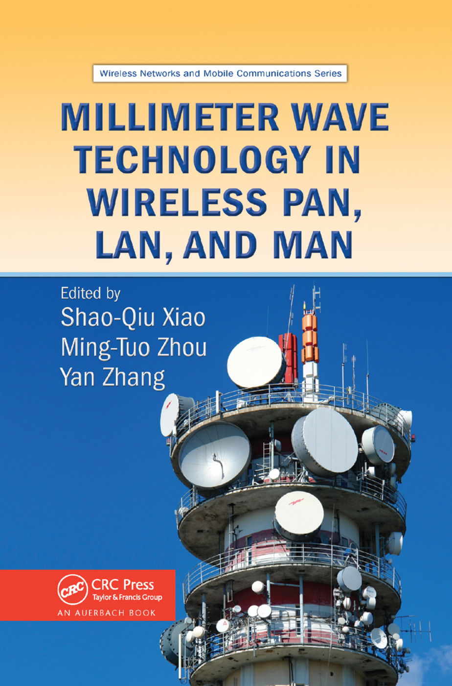 Millimeter Wave Technology in Wireless PAN, LAN, and MAN