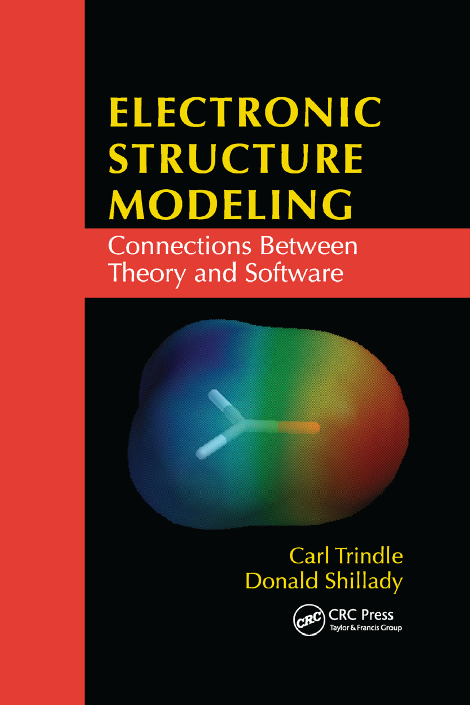 Electronic Structure Modeling: Connections Between Theory and Software, 1st Edition (Paperback) book cover