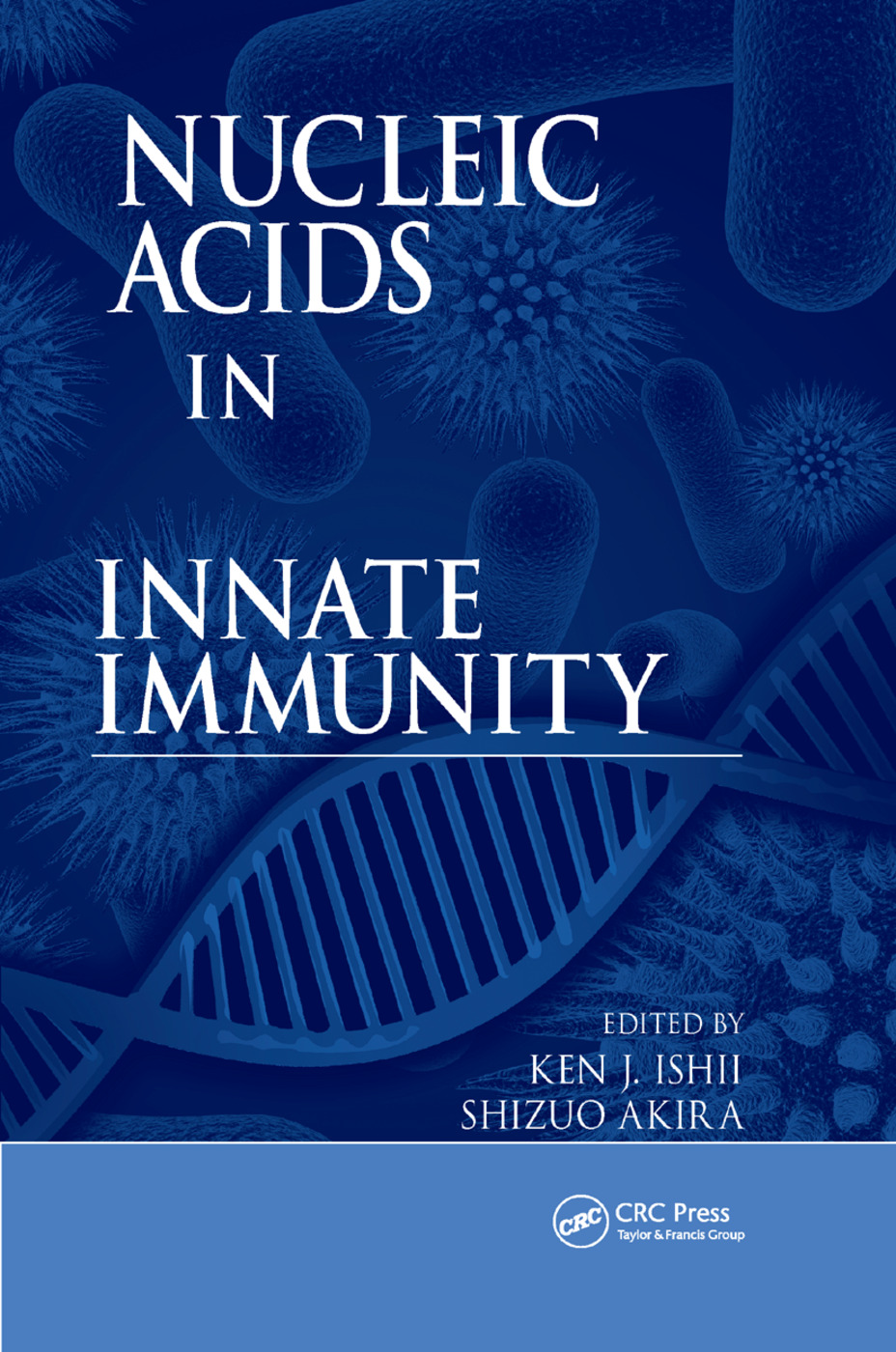 Nucleic Acids in Innate Immunity: 1st Edition (Paperback) book cover