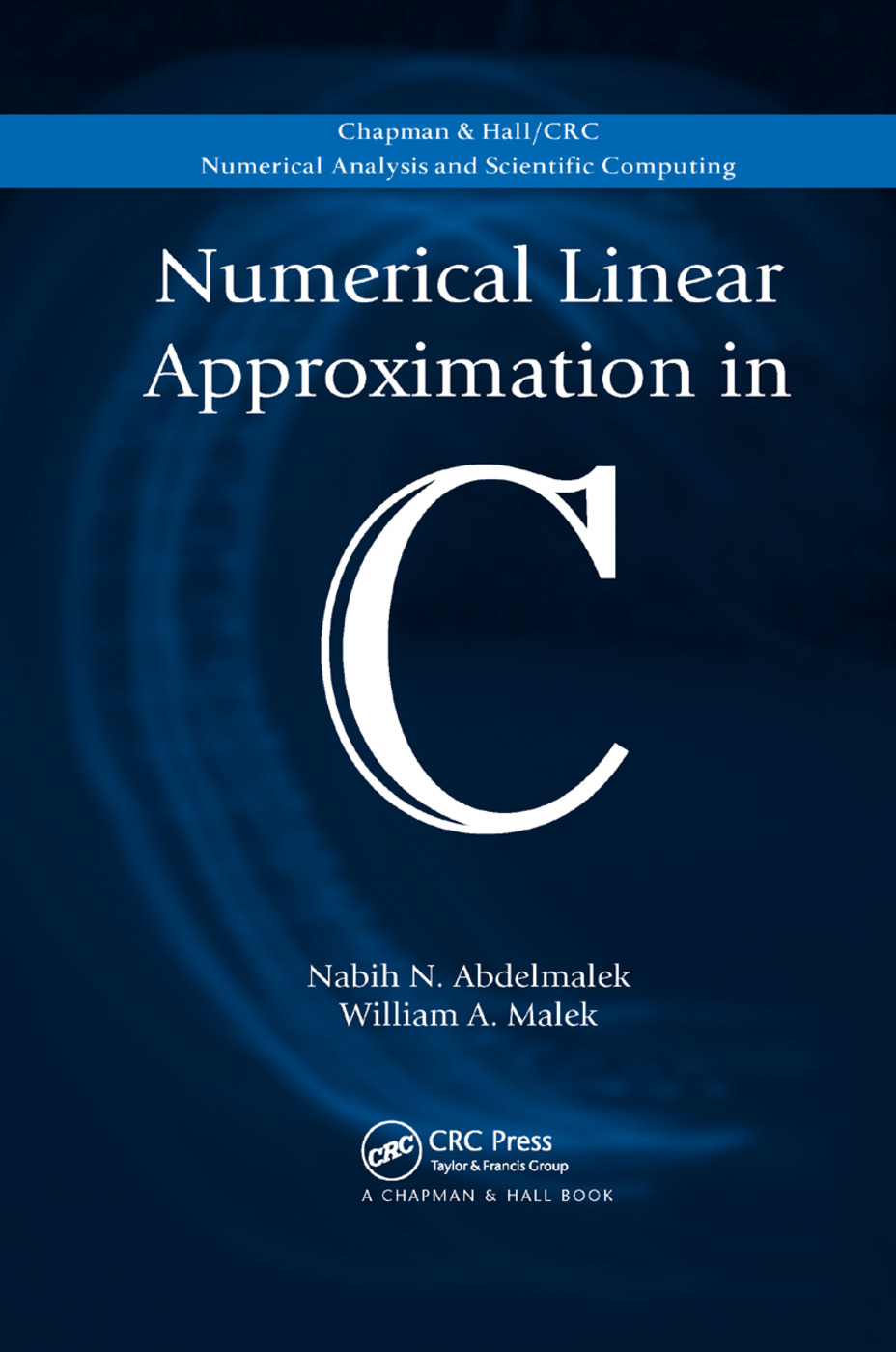Numerical Linear Approximation in C: 1st Edition (Paperback) book cover