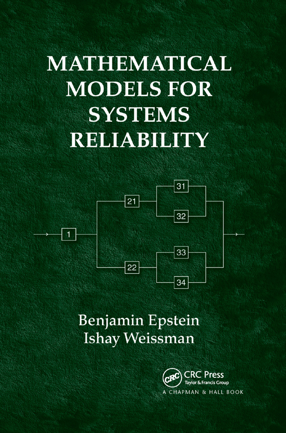 Mathematical Models for Systems Reliability: 1st Edition (Paperback) book cover