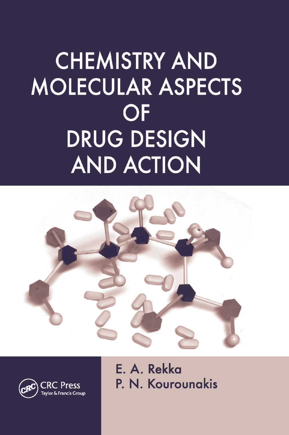 Chemistry and Molecular Aspects of Drug Design and Action: 1st Edition (Paperback) book cover