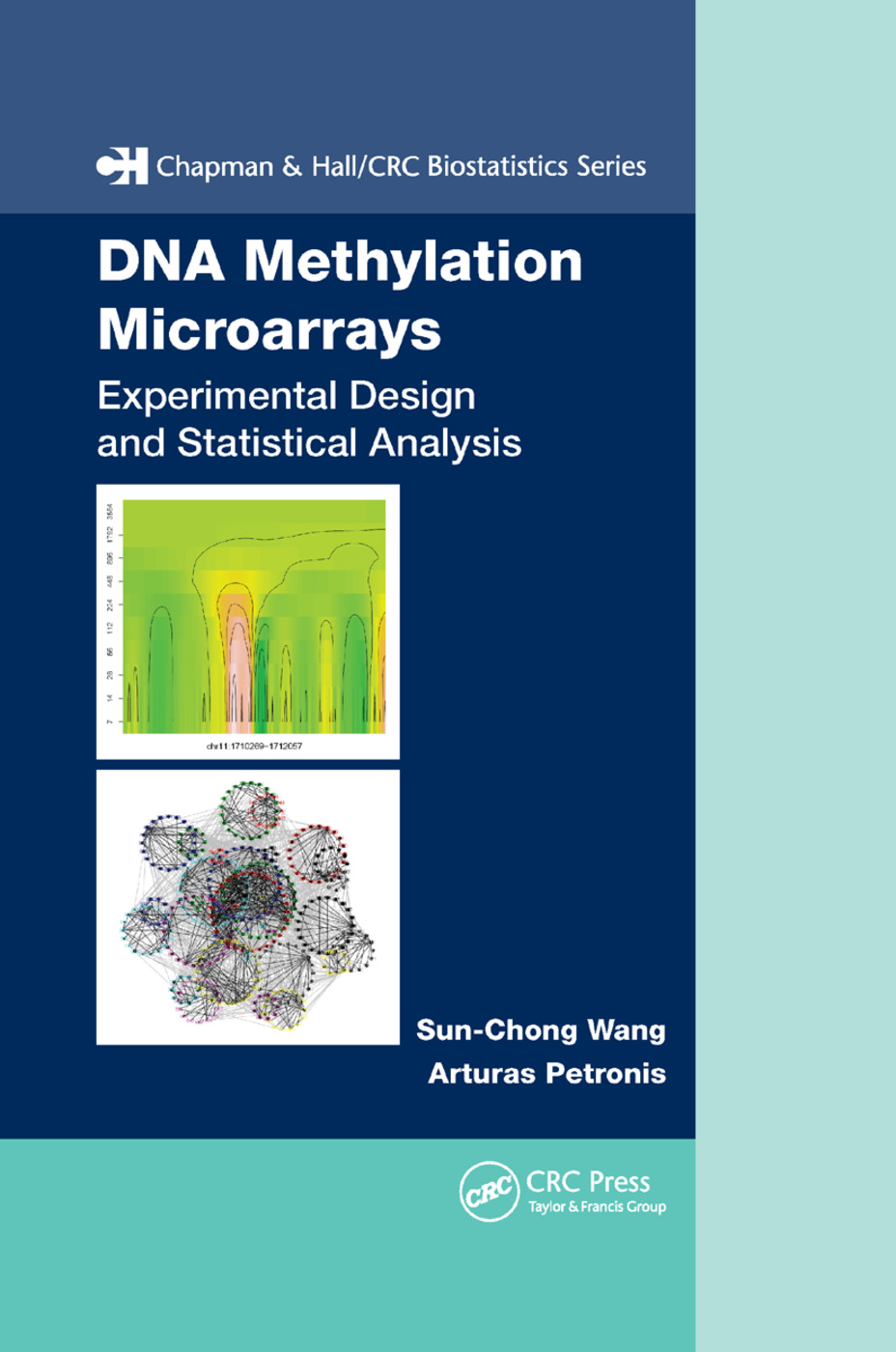 DNA Methylation Microarrays: Experimental Design and Statistical Analysis, 1st Edition (Paperback) book cover