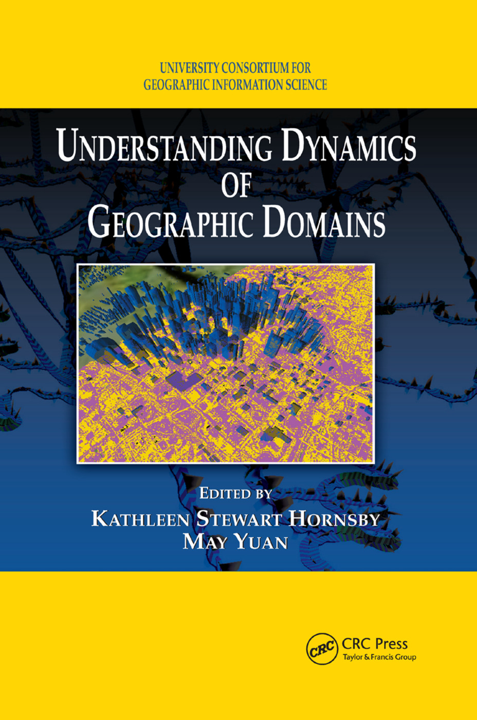 Understanding Dynamics of Geographic Domains: 1st Edition (Paperback) book cover