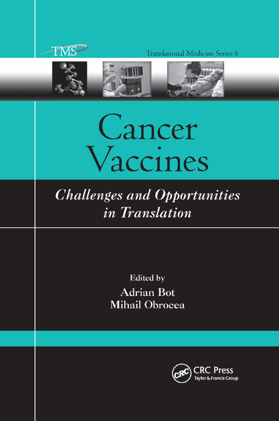 Cancer Vaccines: Challenges and Opportunities in Translation, 1st Edition (Paperback) book cover