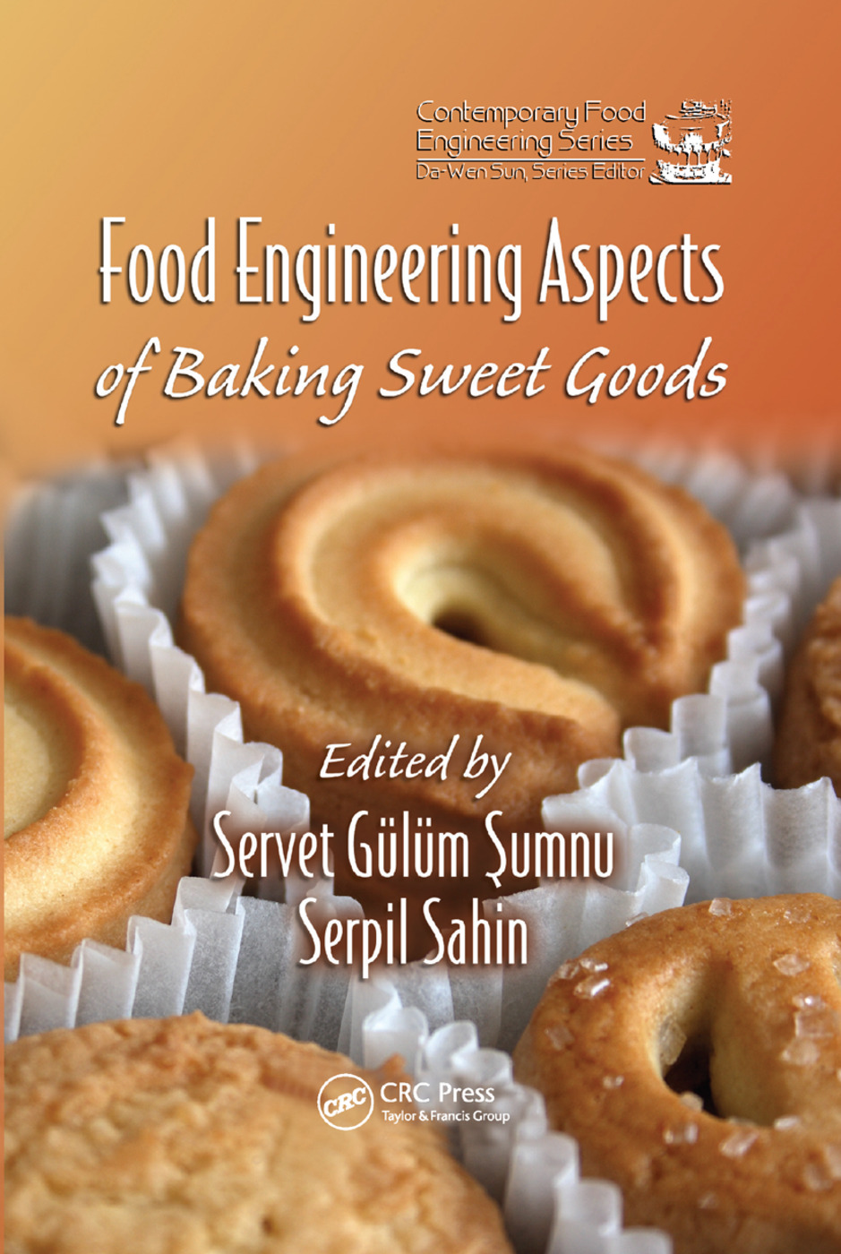 Food Engineering Aspects of Baking Sweet Goods: 1st Edition (Paperback) book cover