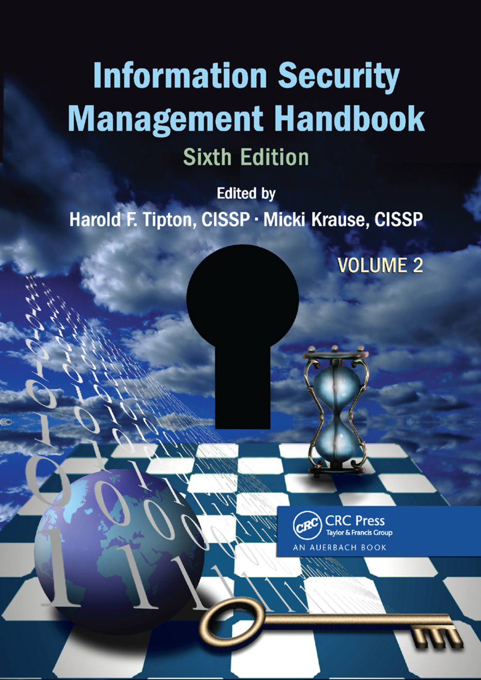 Information Security Management Handbook, Volume 2: 6th Edition (Paperback) book cover