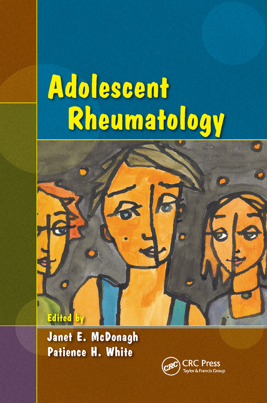 Adolescent Rheumatology: 1st Edition (Paperback) book cover
