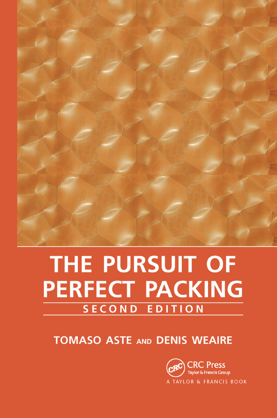 The Pursuit of Perfect Packing: 2nd Edition (Paperback) book cover