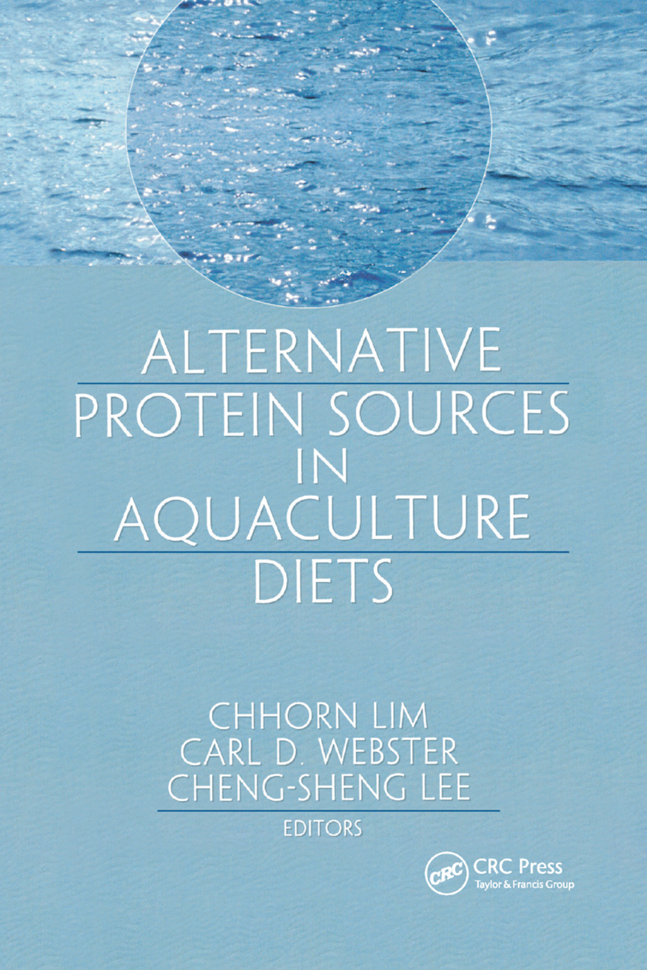 Alternative Protein Sources in Aquaculture Diets: 1st Edition (Paperback) book cover