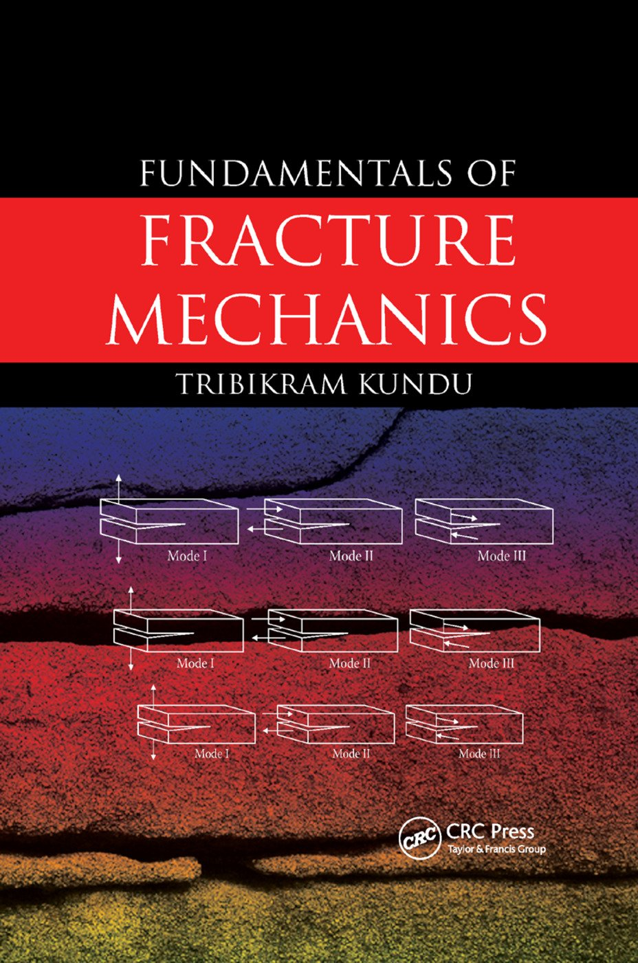 Fundamentals of Fracture Mechanics: 1st Edition (Paperback) book cover