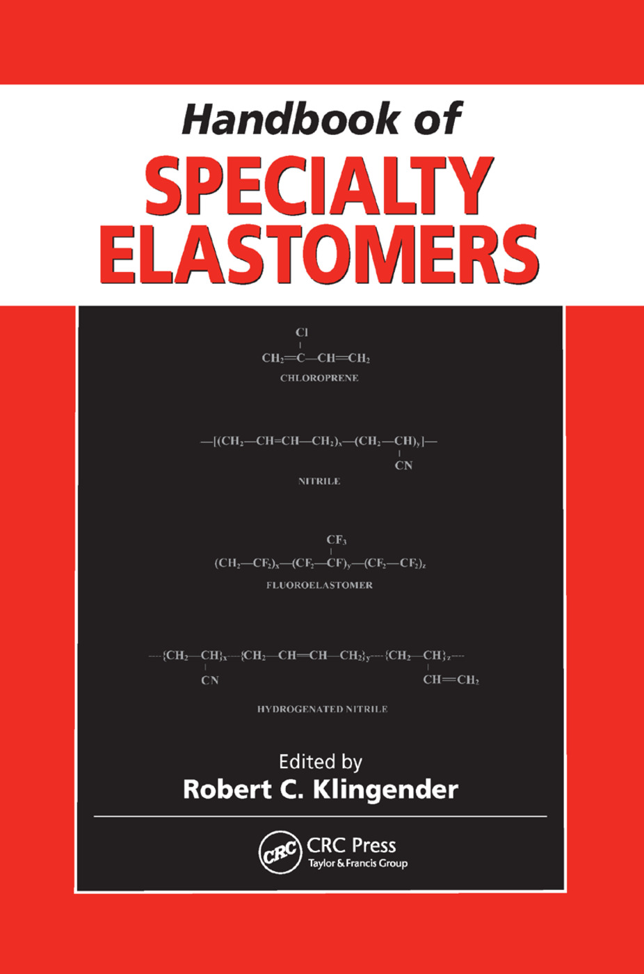 Handbook of Specialty Elastomers: 1st Edition (Paperback) book cover