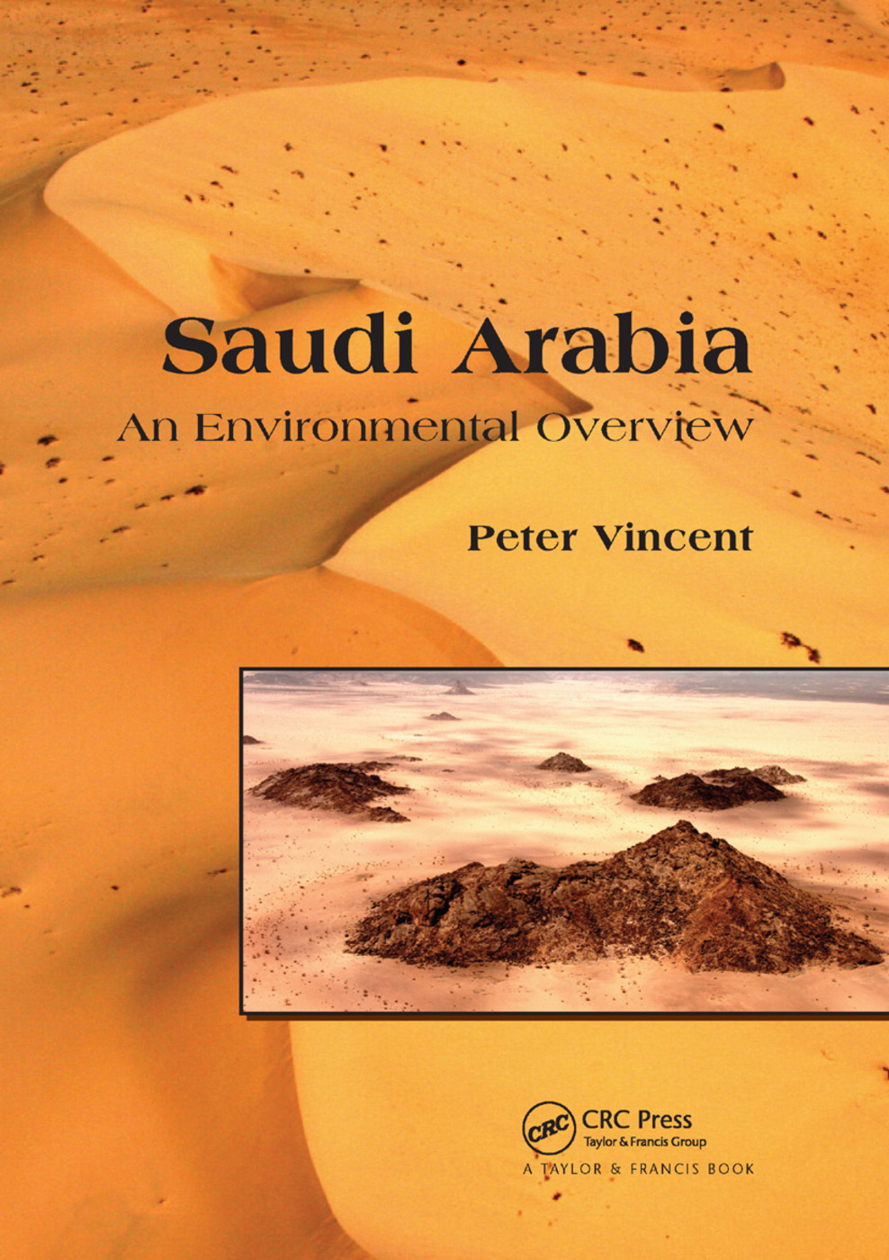 Saudi Arabia: An Environmental Overview book cover