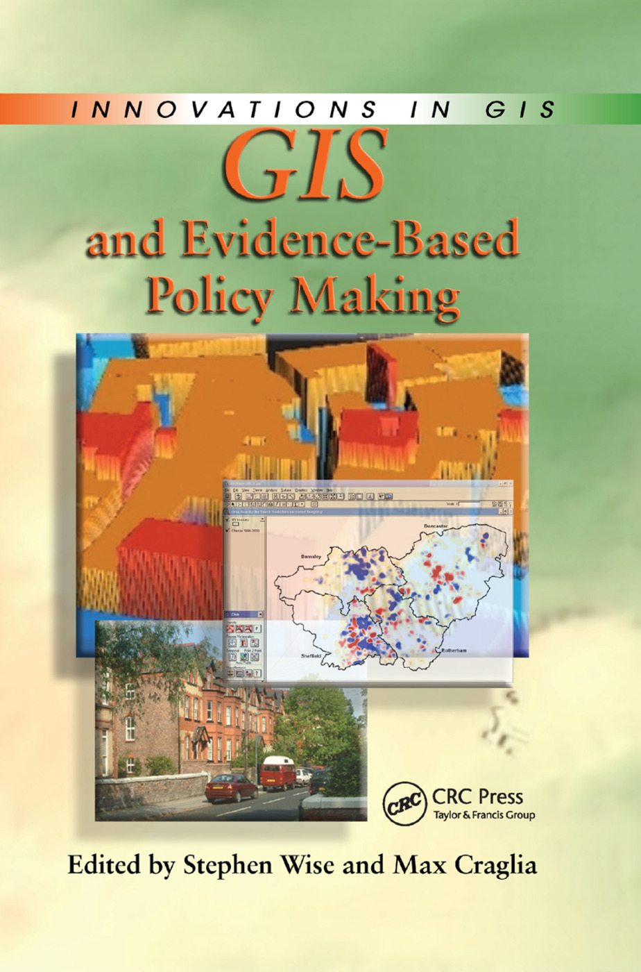 GIS and Evidence-Based Policy Making: 1st Edition (Paperback) book cover