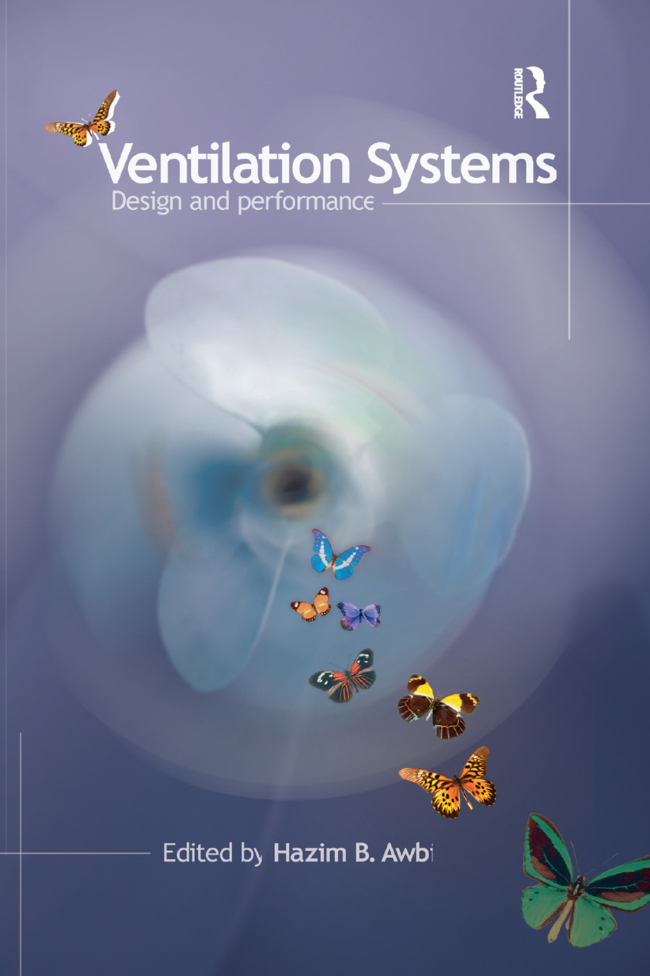 Ventilation Systems: Design and Performance book cover