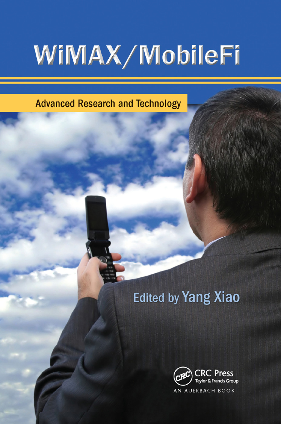 WiMAX/MobileFi: Advanced Research and Technology, 1st Edition (Paperback) book cover