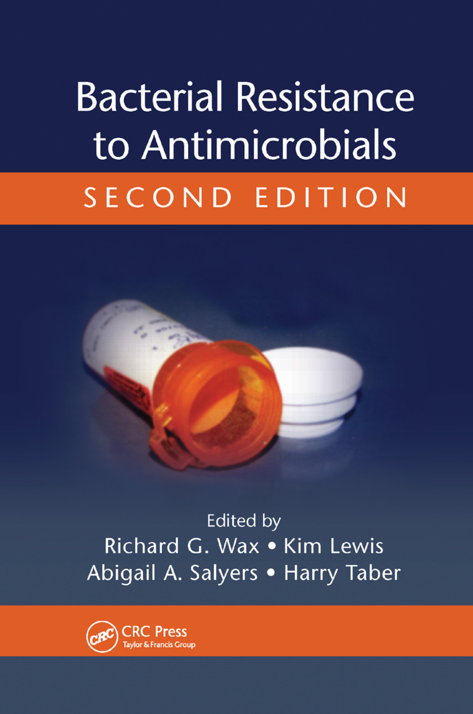 Bacterial Resistance to Antimicrobials: 2nd Edition (Paperback) book cover