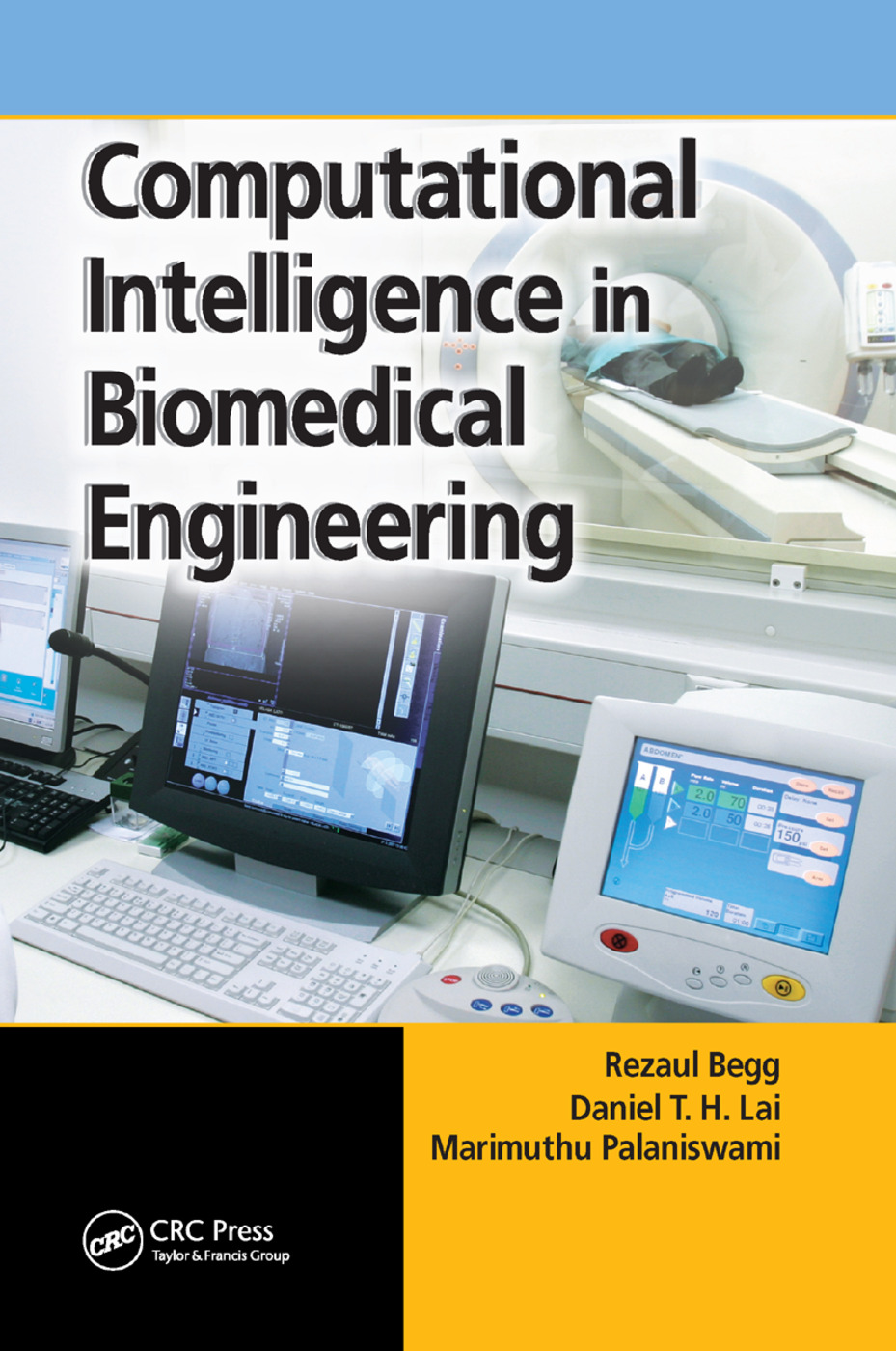 Computational Intelligence in Biomedical Engineering: 1st Edition (Paperback) book cover