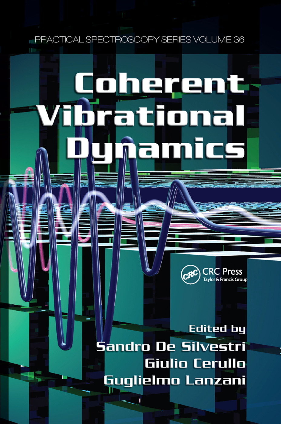 Coherent Vibrational Dynamics: 1st Edition (Paperback) book cover