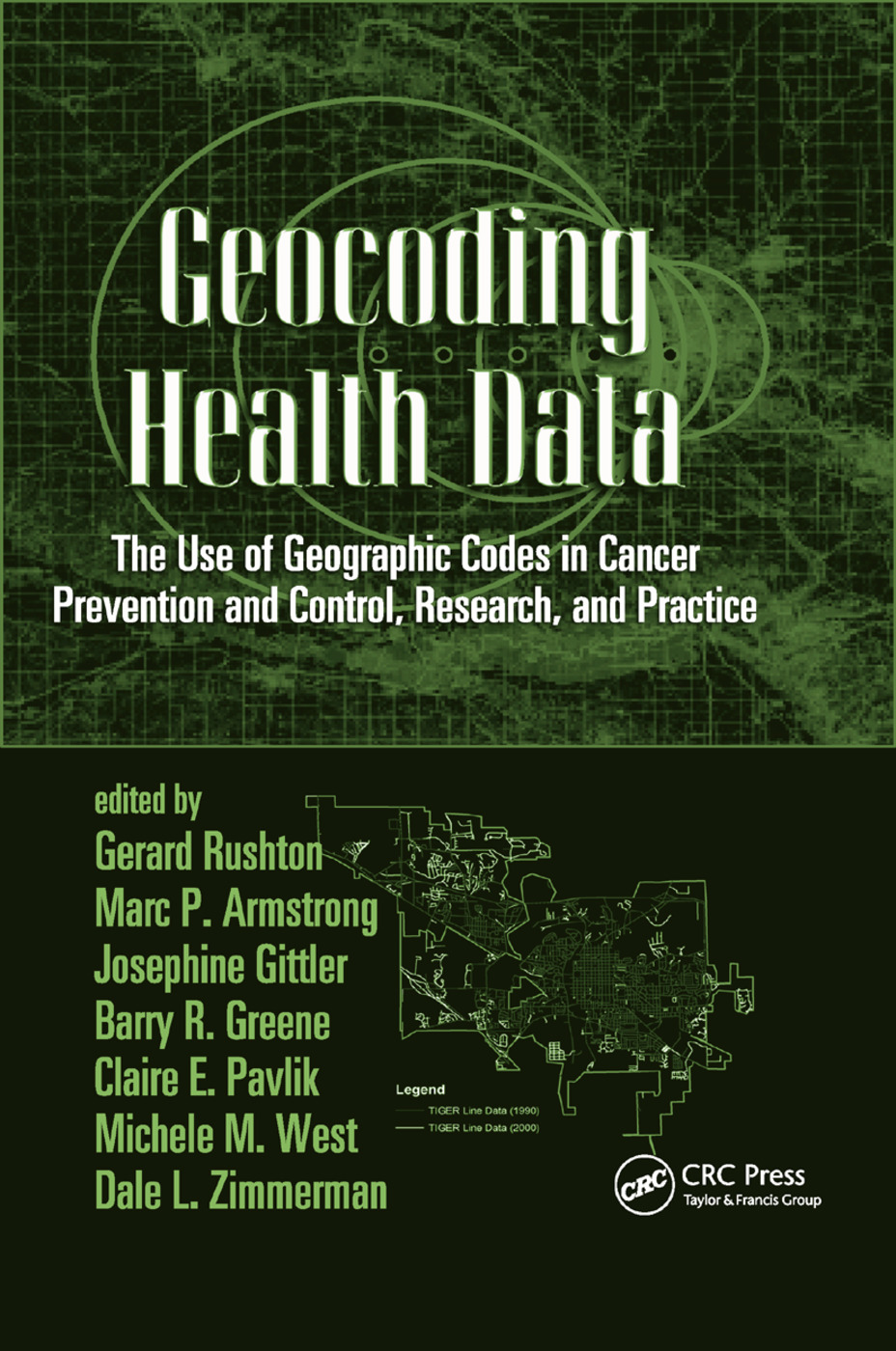 Geocoding Health Data: The Use of Geographic Codes in Cancer Prevention and Control, Research and Practice, 1st Edition (Paperback) book cover