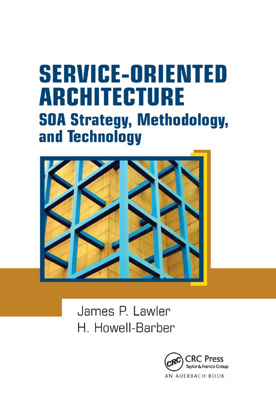 Service-Oriented Architecture: SOA Strategy, Methodology, and Technology, 1st Edition (Paperback) book cover