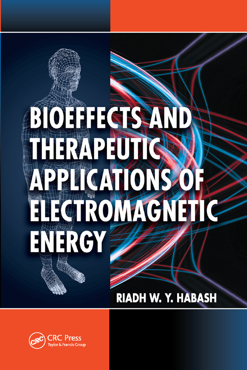 Bioeffects and Therapeutic Applications of Electromagnetic Energy: 1st Edition (Paperback) book cover
