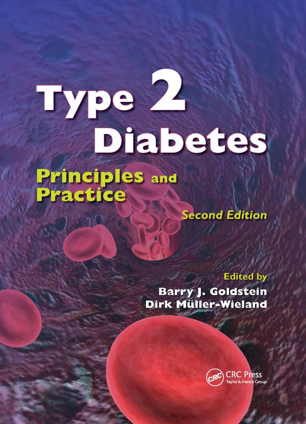 Type 2 Diabetes: Principles and Practice, Second Edition, 2nd Edition (Paperback) book cover