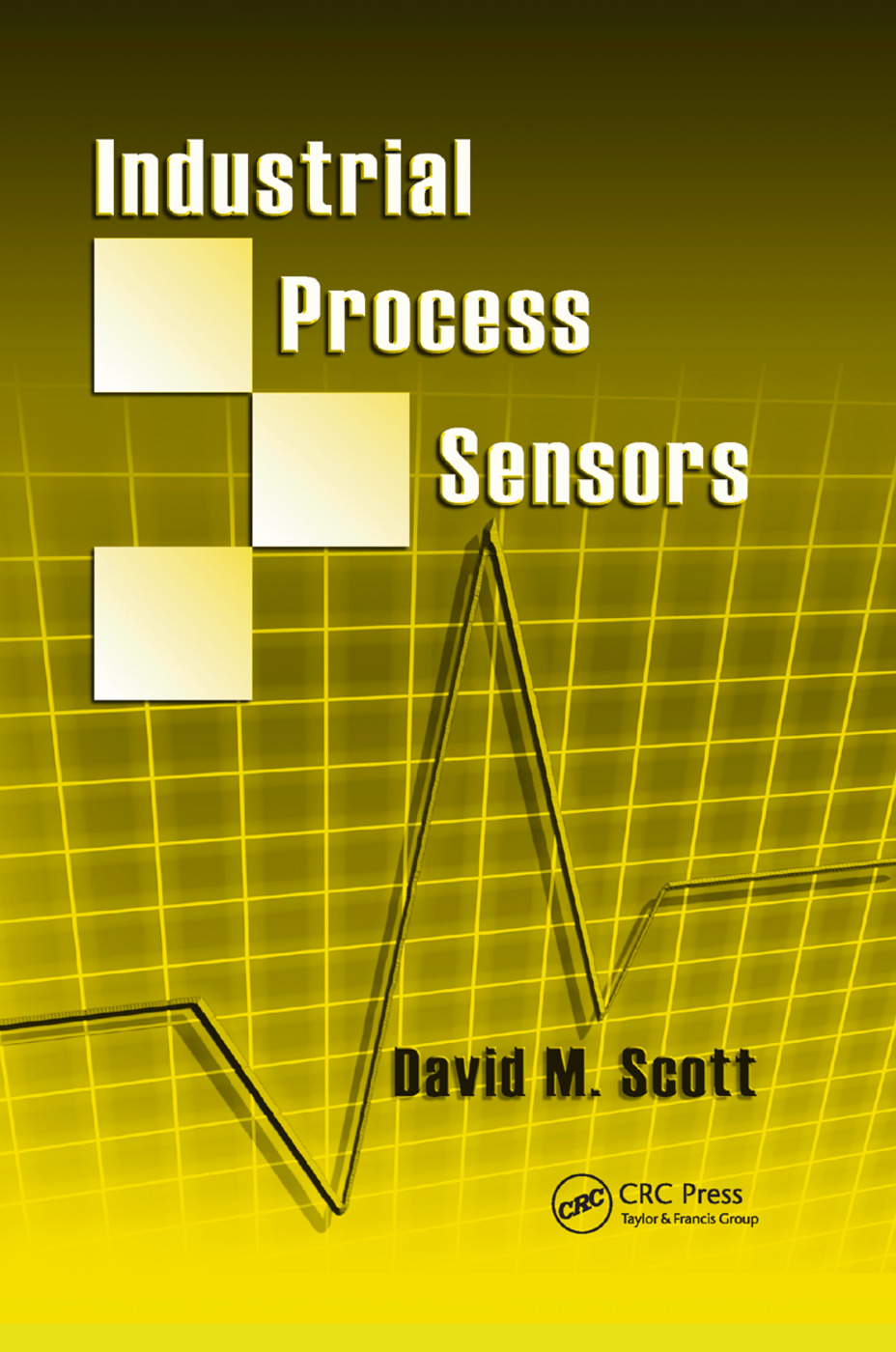 Industrial Process Sensors: 1st Edition (Paperback) book cover