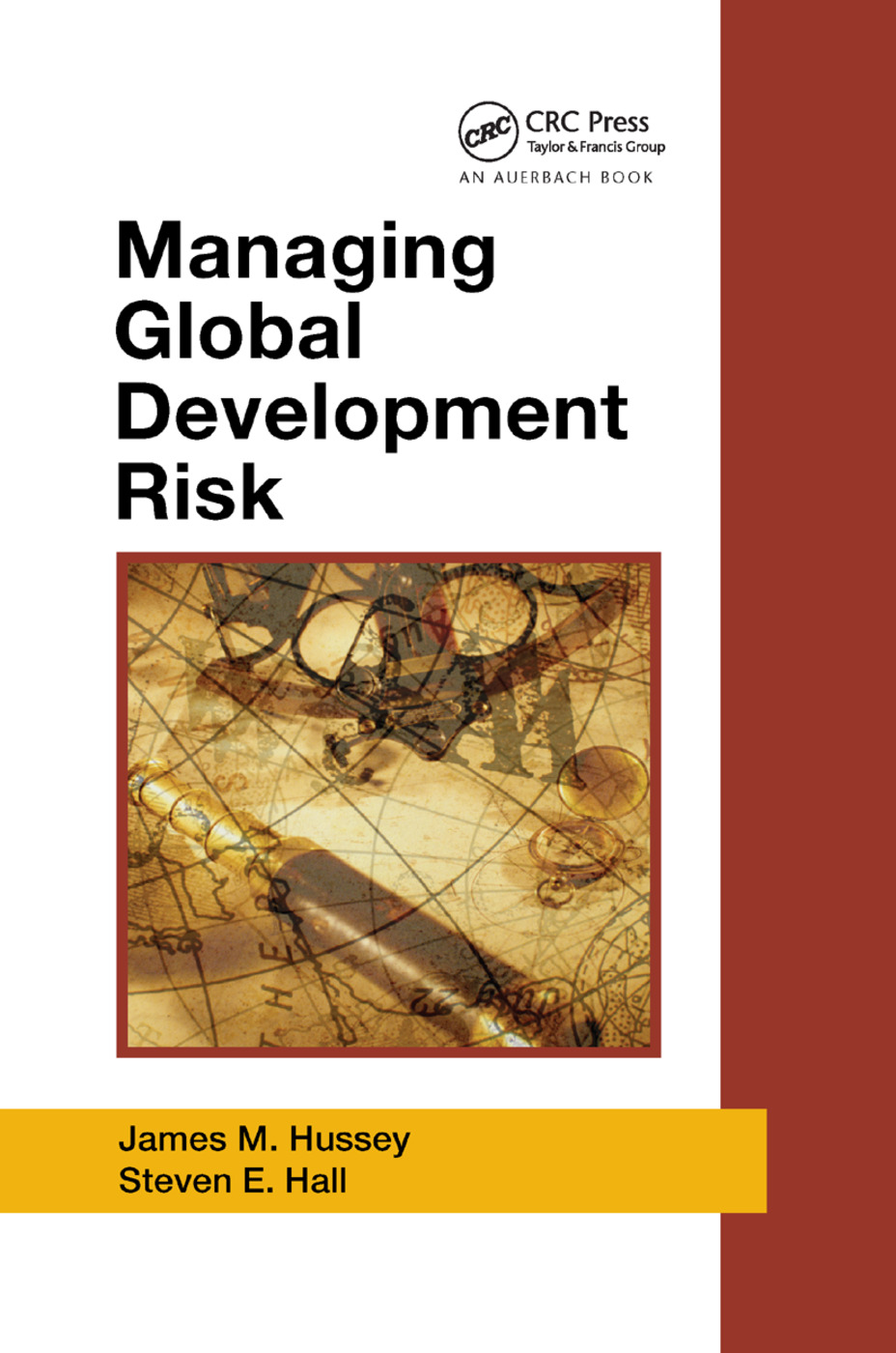 Managing Global Development Risk: 1st Edition (Paperback) book cover
