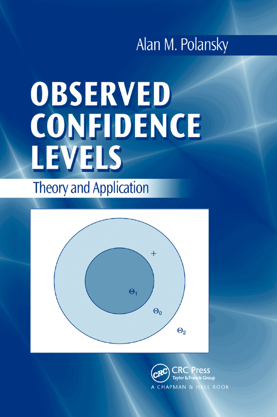 Observed Confidence Levels: Theory and Application, 1st Edition (Paperback) book cover