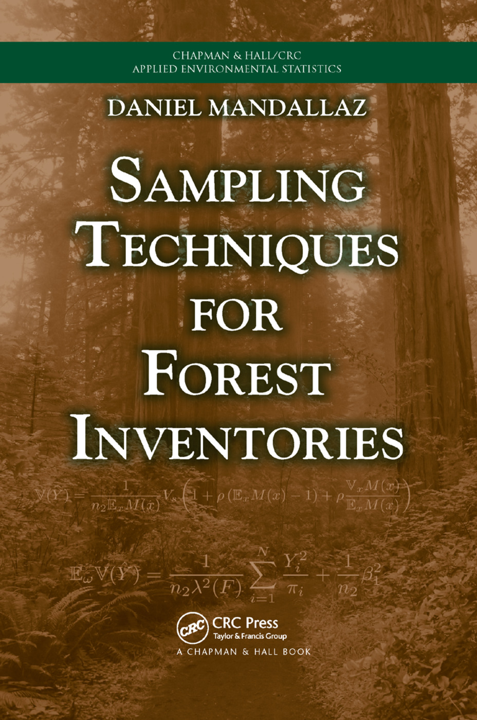 Sampling Techniques for Forest Inventories: 1st Edition (Paperback) book cover